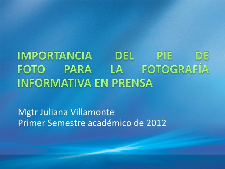 Mgtr Juliana VillamontePrimer Semestre académico de 2012
