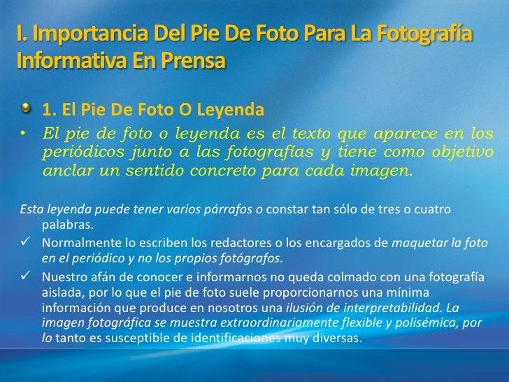 I. Importancia Del Pie De Foto Para La Fotografí                                               aInformativa En Prensa   1....