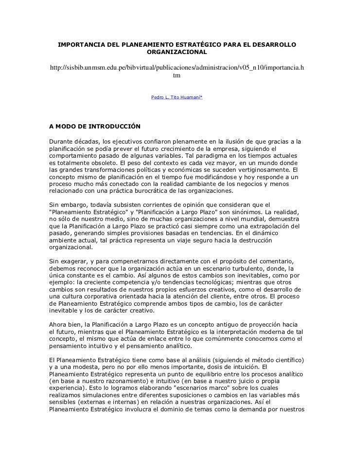 IMPORTANCIA DEL PLANEAMIENTO ESTRATÉGICO PARA EL DESARROLLO                        ORGANIZACIONALhttp://sisbib.unmsm.edu.p...
