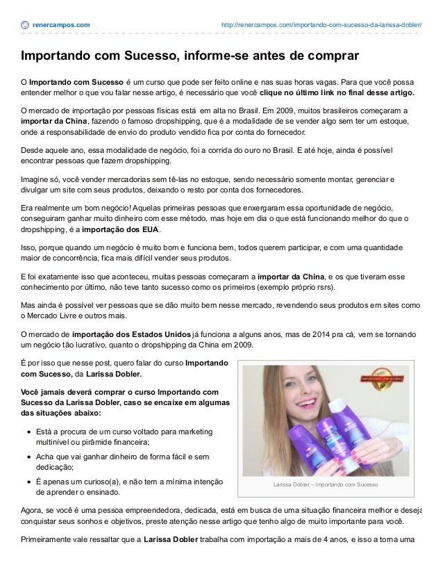 renercampos.com http://renercampos.com/importando-com-sucesso-da-larissa-dobler/ Larissa Dobler – Importando com Sucesso I...