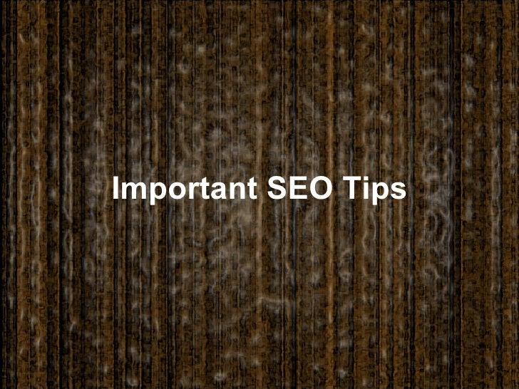 Important SEO Tips