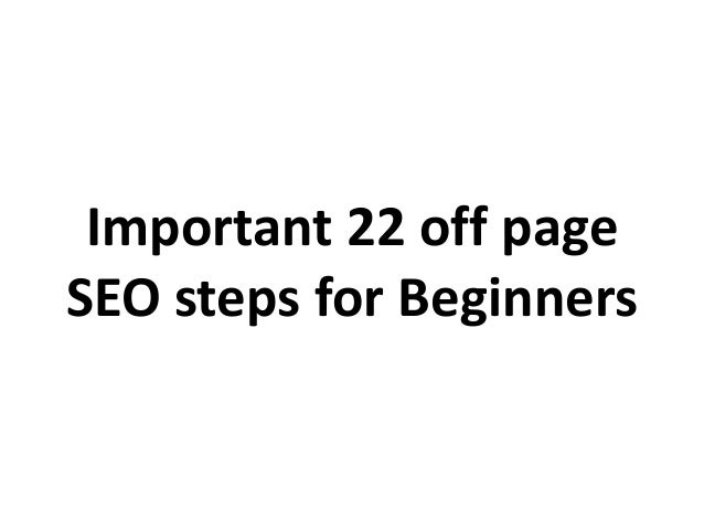 Important 22 off page SEO steps for Beginners