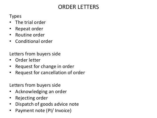 commercial correspondence order letter Business letters are used to sell the products, make inquiry about customers or   increasing goodwill: business letters, like inquiry letter, circular letter, order.