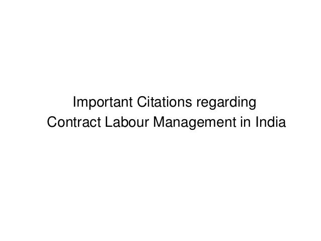 Important Citations regarding Contract Labour Management in India