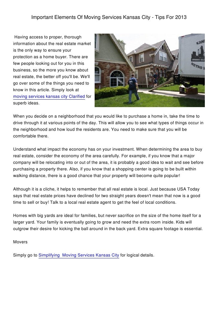 Important Elements Of Moving Services Kansas City - Tips For 2013 Having access to proper, thoroughinformation about the r...