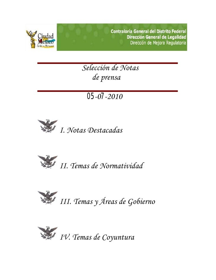 Selección de Notas           de prensa          05-07-2010   I. Notas Destacadas    II. Temas de Normatividad    III. Tema...