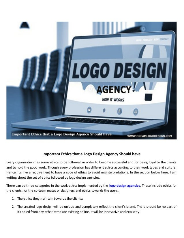 Important Ethics that a Logo Design Agency Should have Every organization has some ethics to be followed in order to becom...