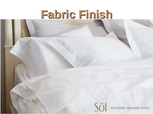 Fabric FinishFabric Finish ...