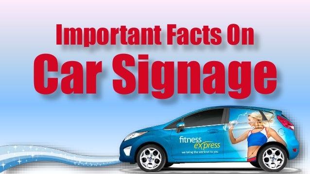 Facts On Car Signage - Car signage