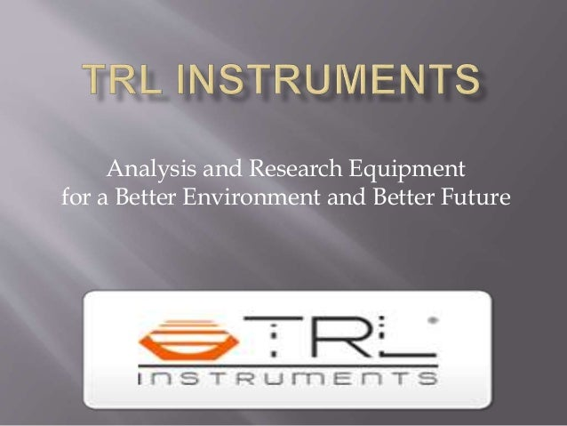 Analysis and Research Equipment for a Better Environment and Better Future