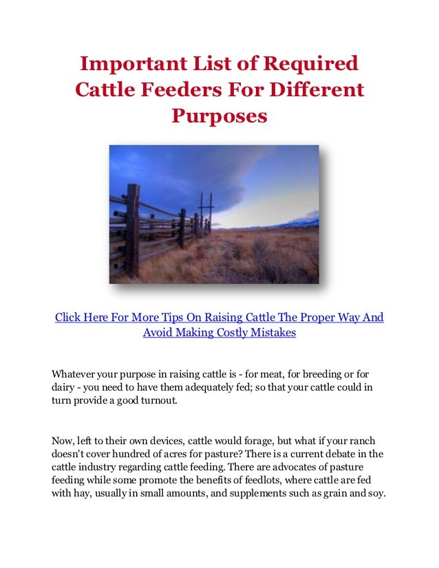 Important List of Required     Cattle Feeders For Different               PurposesClick Here For More Tips On Raising Catt...