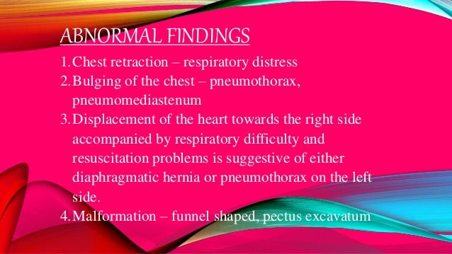 ABNORMAL FINDINGS 1.Malpositioned or widely spaced nipple 2.Presence of supernumerary nipples 3.Lack of breast tissue, les...