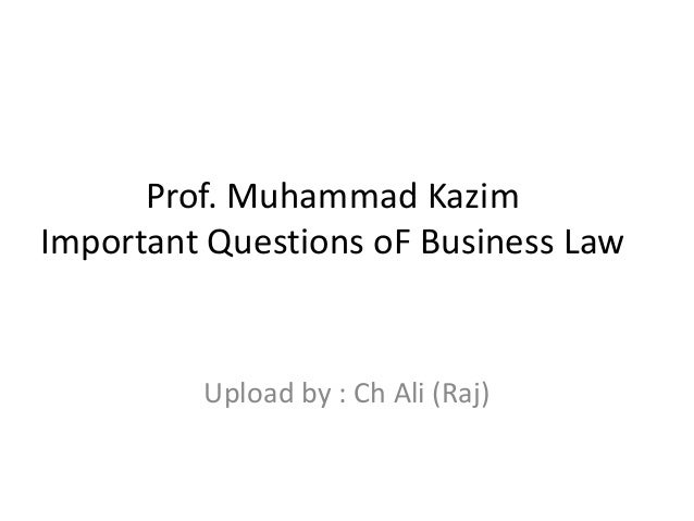 business law question Chapter 11 business practice: the law of business introduction to law textbook we have attempted to bring that balance to an introductory class.
