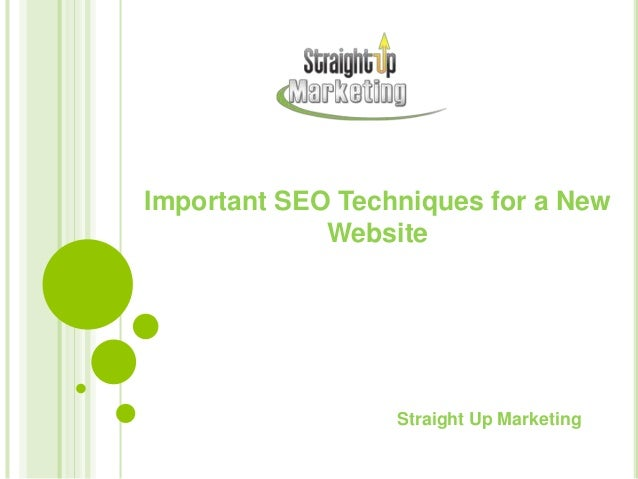 Important SEO Techniques for a New Website Straight Up Marketing