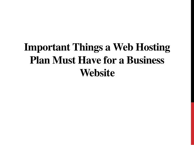 Important Things a Web Hosting Plan Must Have for a