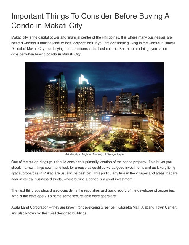 Important Things To Consider Before Buying ACondo in Makati CityMakati city is the capital power and financial center of t...