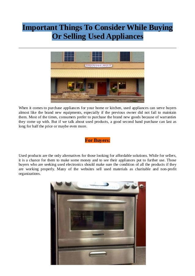 Exceptionnel Important Things To Consider While Buying Or Selling Used Appliances When  It Comes To Purchase Appliances ...
