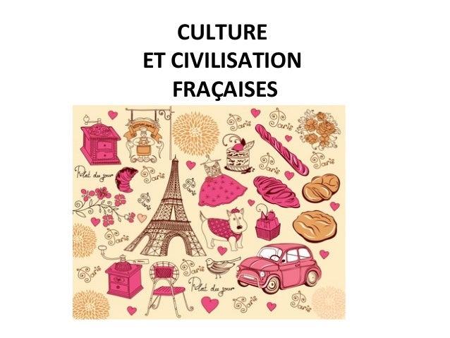 CULTURE ET CIVILISATION FRAÇAISES
