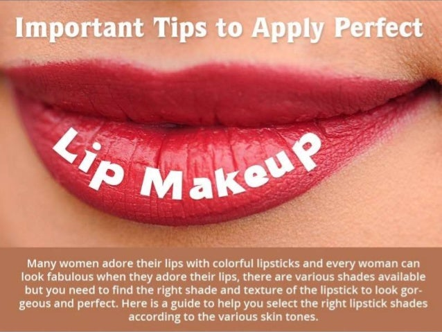 Important Tips to Apply Perfect Lip Makeup