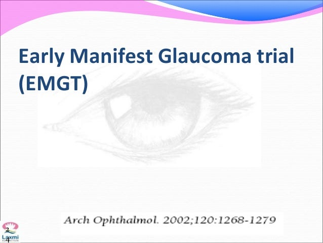 Early Manifest Glaucoma trial (EMGT) 2 4