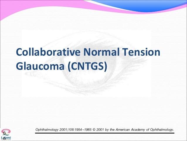 Collaborative Normal Tension Glaucoma (CNTGS) 6 6