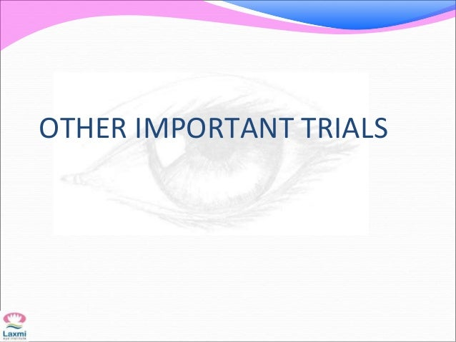 OTHER IMPORTANT TRIALS