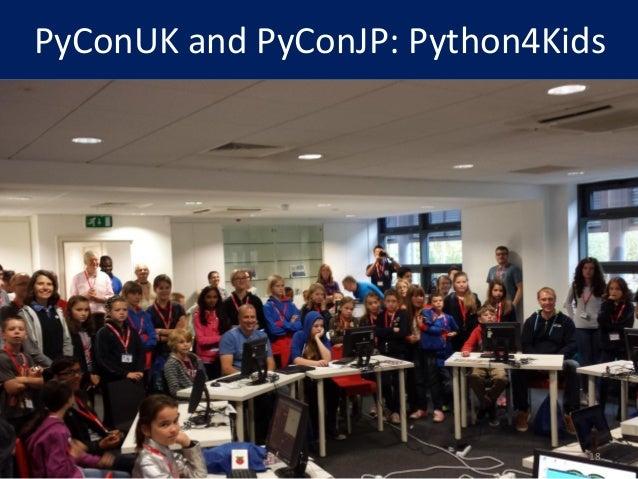 PyConUK and PyConJP: Python4Kids 18