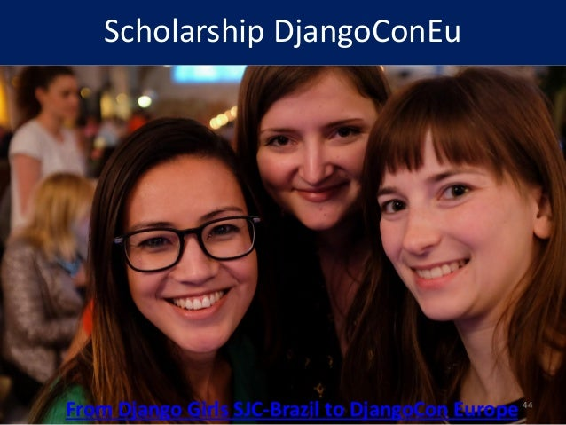 Scholarship DjangoConEu From Django Girls SJC-Brazil to DjangoCon Europe 44