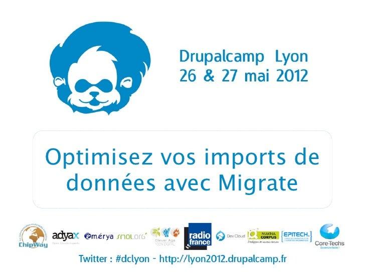 Optimisez vos imports de données avec Migrate