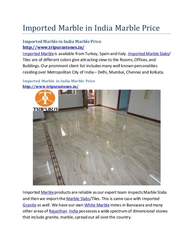 Imported Marble in India Marble Price ImportedMarble in India Marble Price http://www.tripurastones.in/ Imported Marbleis ...