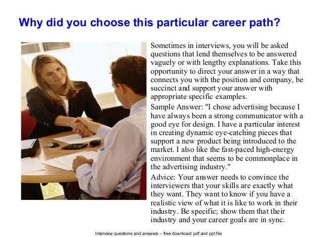 interview questions and answers free download pdf and ppt file why did you choose this particular career - Why Did You Choose This Career Interview Questions And Answers