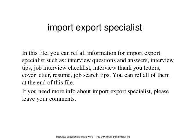 Interview questions and answers  free download/ pdf and ppt file import  export specialist In ...