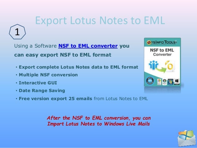 Import lotus notes to windows live mail
