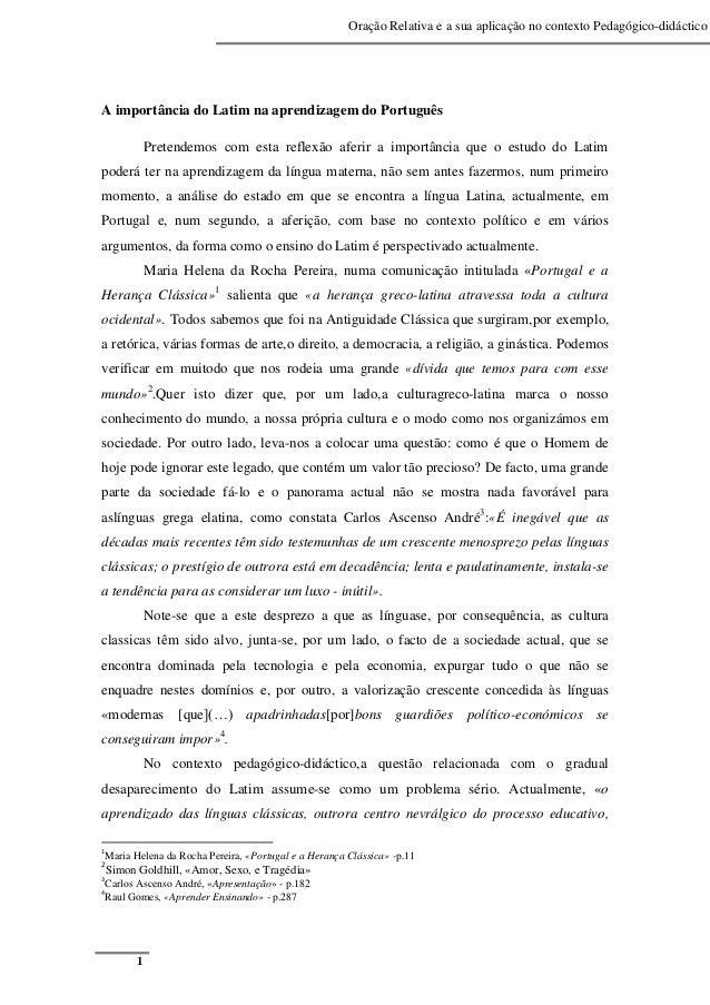 Oração Relativa e a sua aplicação no contexto Pedagógico-didáctico 1 A importância do Latim na aprendizagem do Português P...