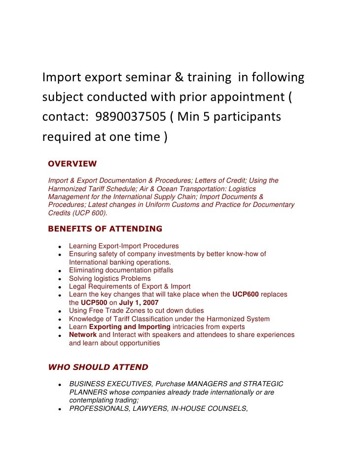 Import export seminar & training  in following subject conducted with prior appointment ( contact:  9890037505 ( Min 5 par...