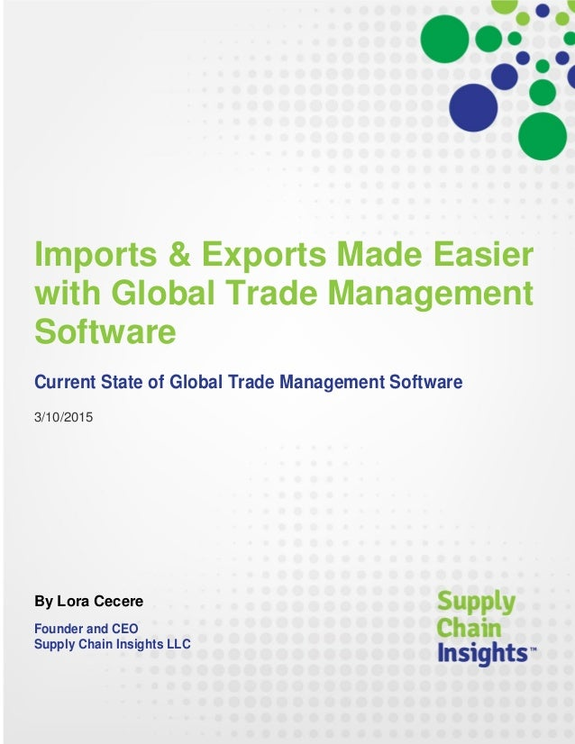 Imports & Exports Made Easier with Global Trade Management Software - 10 MAR 2015