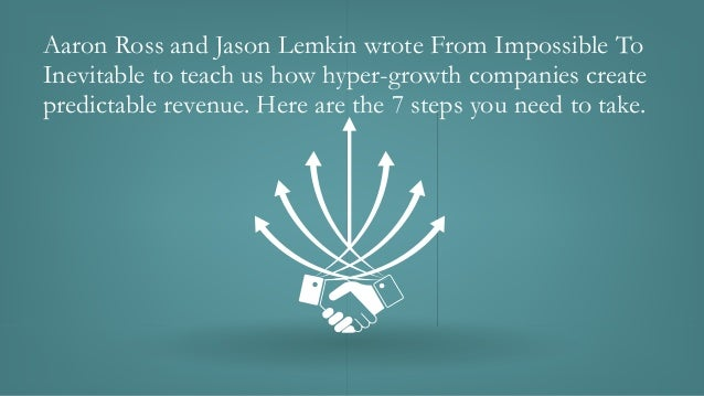 Today's 60-Second Book Brief: From Impossible to Inevitable by Aaron Ross & Jason Lemkin Slide 2