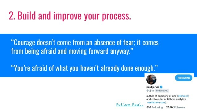 """""""Courage doesn't come from an absence of fear; it comes from being afraid and moving forward anyway."""" """"You're afraid of wh..."""