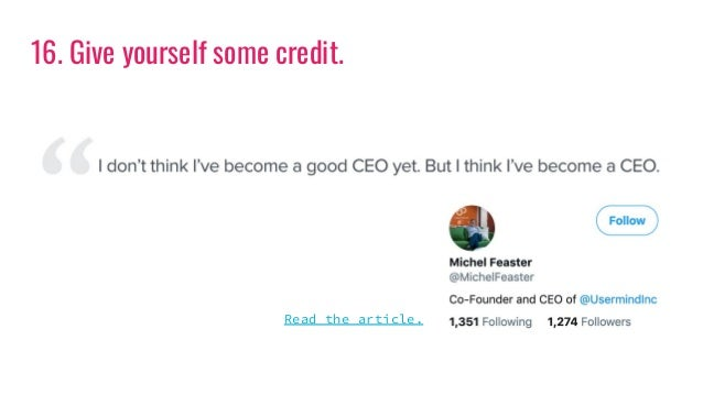 16. Give yourself some credit. Read the article.