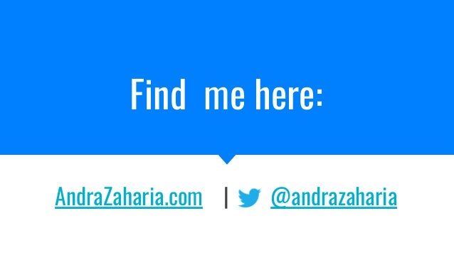 Find me here: AndraZaharia.com | @andrazaharia