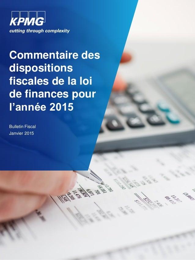 Commentaire des dispositions fiscales de la loi de finances pour l'année 2015 Bulletin Fiscal Janvier 2015