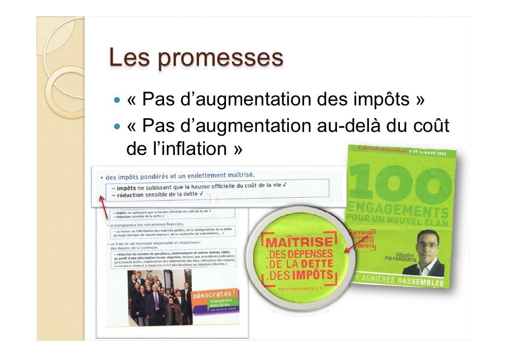 Les promesses  « Pas d'augmentation des impôts »  « Pas d'augmentation au-delà du coût  de l'inflation »
