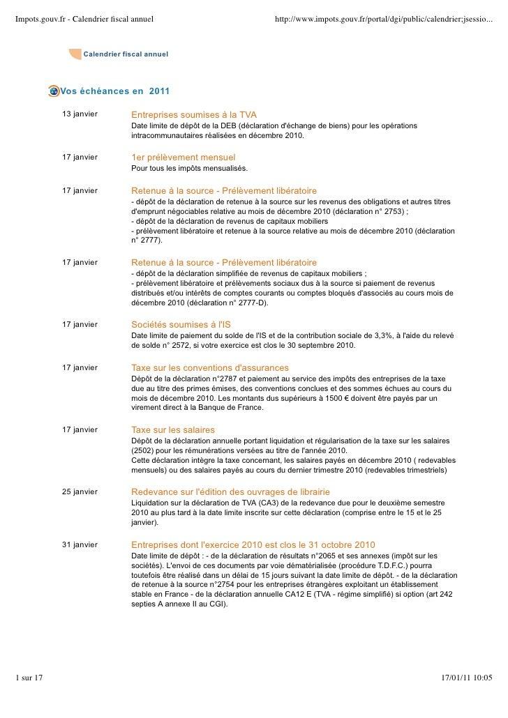 Calendrier fiscal annuel    Vos échéances en 2011  13 janvier        Entreprises soumises à la TVA                   Date ...