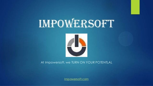 Impowersoft  At Impowersoft, we TURN ON YOUR POTENTLAL  Impowersoft.com