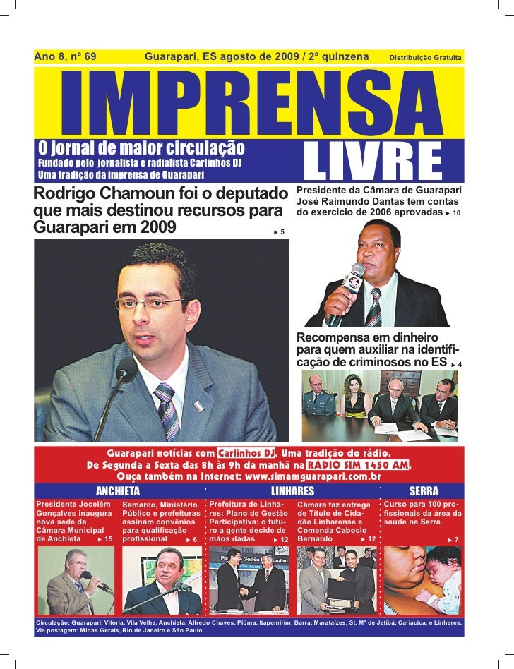 Ano 8, nº 69                         Guarapari, ES agosto de 2009 / 2º quinzena            IMPRENSA                       ...