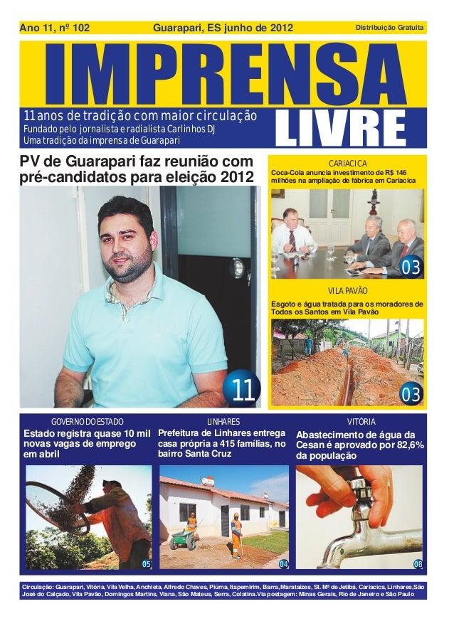 Ano 11, nº 102                                   Guarapari, ES junho de 2012                                              ...