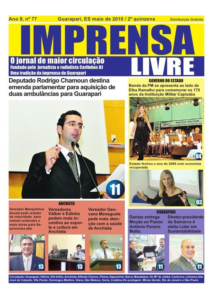Ano 9, nº 77                         Guarapari, ES maio de 2010 / 2º quinzena            IMPRENSA                         ...