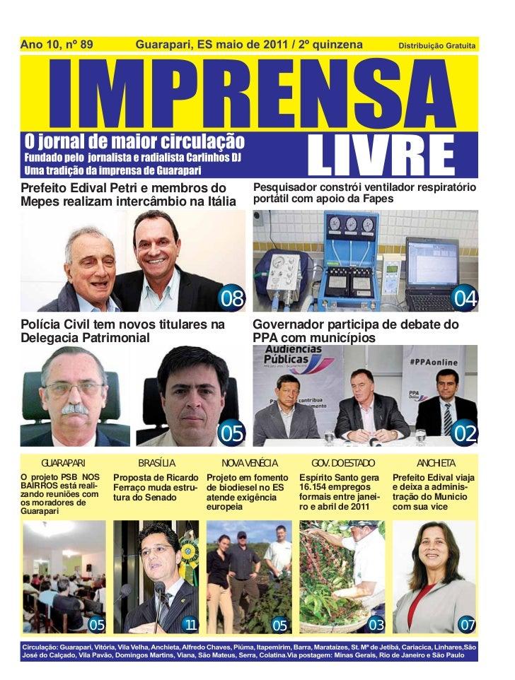 Prefeito Edival Petri e membros do                  Pesquisador constrói ventilador respiratórioMepes realizam intercâmbio...