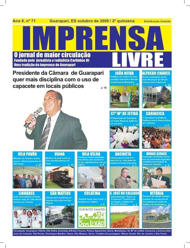 Ano 8, nº 71                         Guarapari, ES outubro de 2009 / 2º quinzena             IMPRENSA                     ...
