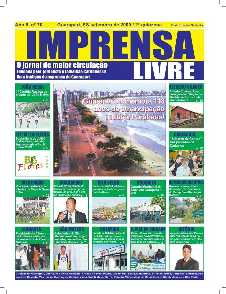 Ano 8, nº 70                    Guarapari, ES setembro de 2009 / 2º quinzena            IMPRENSA                          ...
